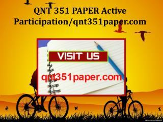 QNT 351 PAPER Active Participation/qnt351paper.com