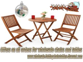 Offers on all Orders for Wholesale Chairs and Tables