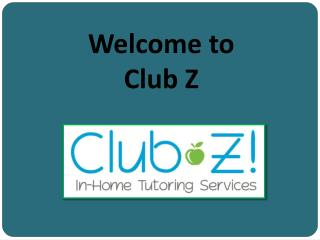 Reliable Tutoring Services in West Bloomfield | Club-Z