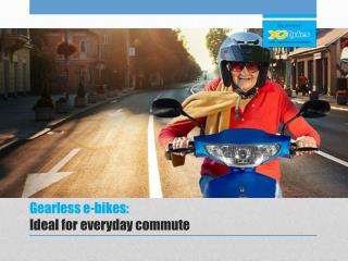 Gearless e-bikes: Ideal for everyday commute