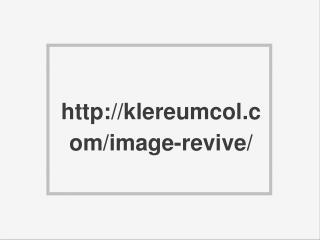 http://klereumcol.com/image-revive/