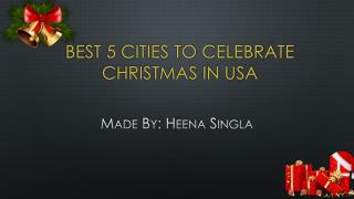 Best 5 Cities to Celebrate Christmas in USA