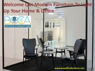 Modern Furniture To Light Up Your Home & Office