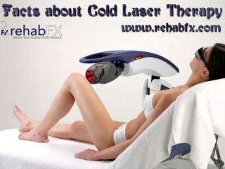 Facts about Cold Laser Therapy
