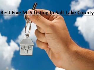 Best Five MLS Listing In Salt Lake City