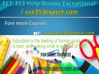 ECE 353 Help Bcome Exceptional/ ece353expert.com