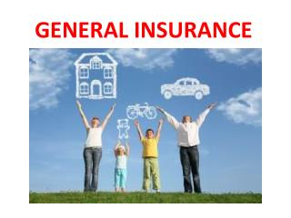 Find Benefits of General Insurance over Bajaj General Insurances