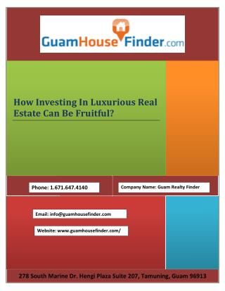 How Investing In Luxurious Real Estate Can Be Fruitful?