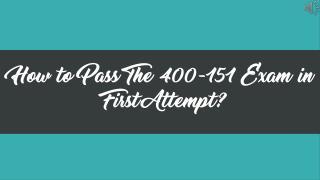 400-151 Practice Test