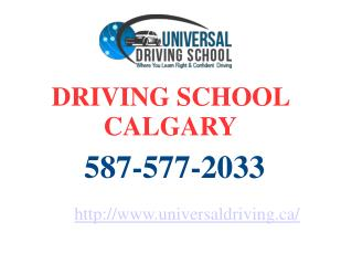 Best Driving Lessons Training in Calgary – Universal Driving School