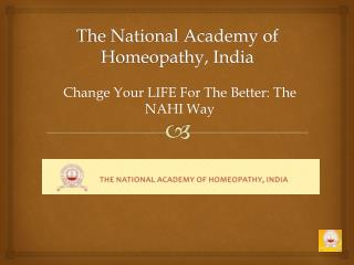 The National Academy of Homeopathy, India