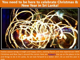 You need to be here to celebrate Christmas & New Year in Sri Lanka!