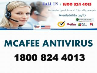 1800 824 4013  Mcafee Technical Support Phone Number
