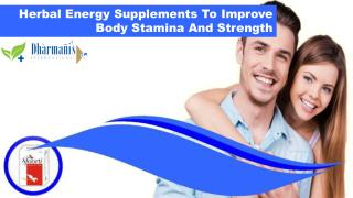 Herbal Energy Supplements To Improve Body Stamina And Strength