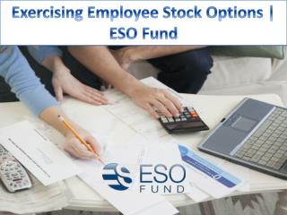 Exercising Employee Stock Options | ESO Fund