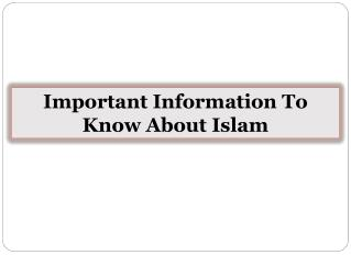 Important Information To Know About Islam