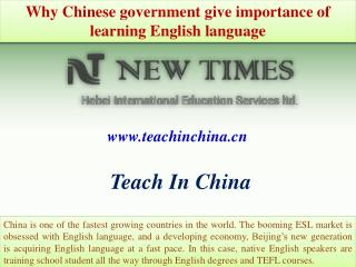 Why Chinese government give importance of learning English language