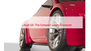 Compact Features and Performance of Audi Q3