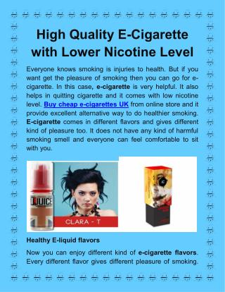 High Quality E-Cigarette with Lower Nicotine Level