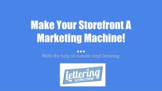 Make Your Storefront A Marketing Machine!