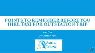 Points To Remember Before You Hire Taxi For Outstation