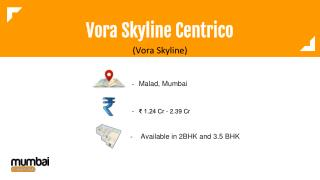 Vora Skyline Centrico by Vora Skyline Developer