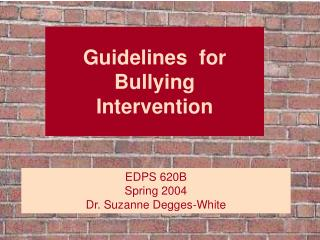 Guidelines  for Bullying  Intervention
