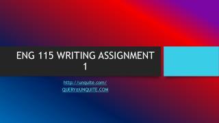 ENG 115 WRITING ASSIGNMENT 1