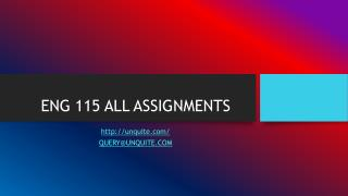 ENG 115 ALL ASSIGNMENTS