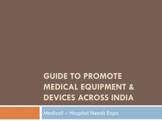 Guide To Promote Medical Equipment Across India