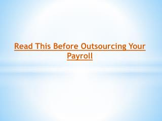 Read This Before Outsourcing Your Payroll