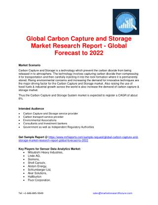 Global Carbon Capture and Storage Market Research Report - Global Forecast to 2022