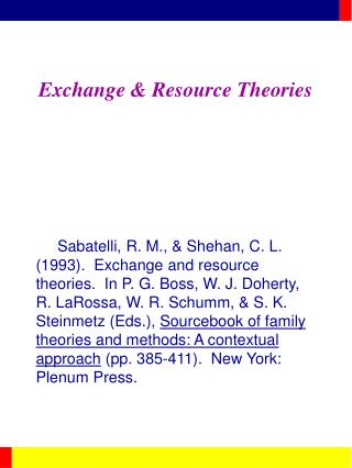 Exchange  Resource Theories