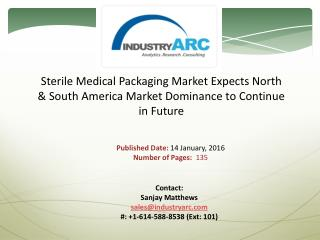 Sterile Medical Packaging Market Expects Pharmaceutical Packaging to Continue Market Dominance | IndustryARC