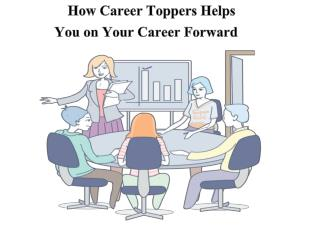 How Career Toppers Helps You on Your Career Forward