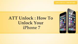 ATT Unlock Tips: How To Unlock The iPhone 7