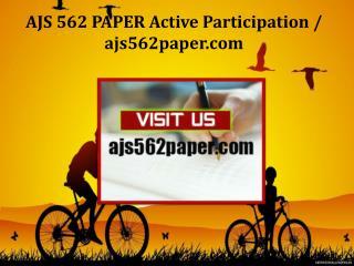 AJS 562 PAPER Active Participation/ajs562paper.com