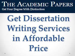Get Dissertation Writing Services in Affordable Price
