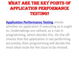 What are the key points of Application Performance Testing?