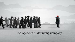Ad Agencies & Marketing Company