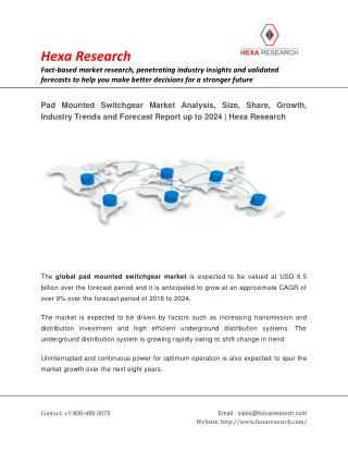 Pad Mounted Switchgear Market Share, Size, Growth and Forecast to 2024 | Hexa Research