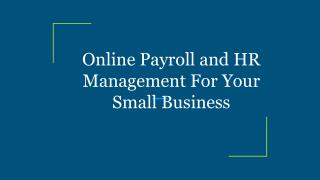 Online Payroll and HR Management For Your Small Business
