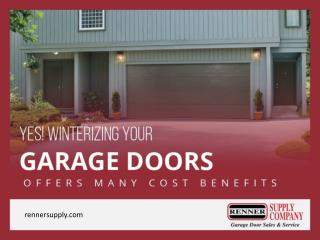 Winterize Your Garage Doors in St. Louis to Reduce Maintenance Cost