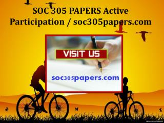 SOC 305 PAPERS Active Participation / soc305papers.com