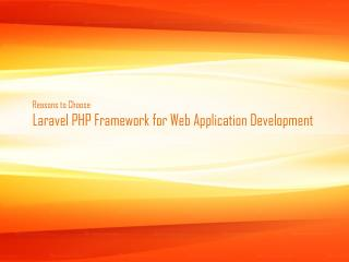 Why to Choose Laravel PHP Framework for Web Application Development