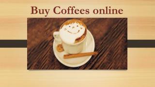 Buy Coffees online