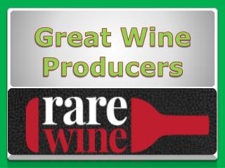 Great wine producers