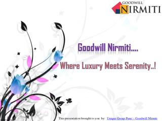 Goodwill Nirmiti where luxury meets serenity- Flats in Lohegoan