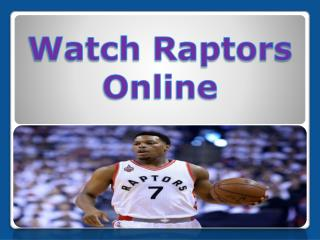 Watch raptors online
