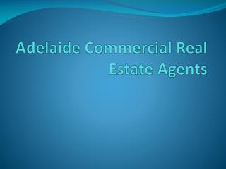 Adelaide commercial real estate agents